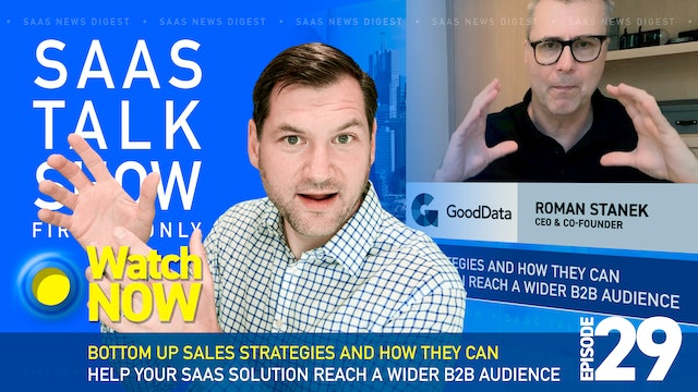 Episode 29: Bottom Up Sales Strategies for SaaS Companies