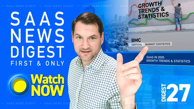 News Digest 27: SaaS in 2020: Growth ...