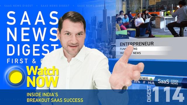 News Digest 114: Inside India's Breakout SaaS Success