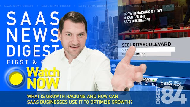 News Digest 84: Growth Hacking And H...