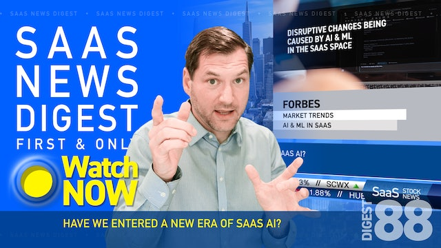 News Digest 88: Have We Entered A New Era Of SaaS AI?