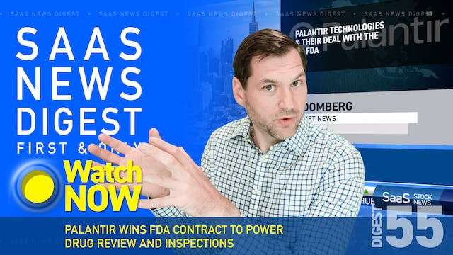 News Digest 55: Palantir Wins FDA Con...
