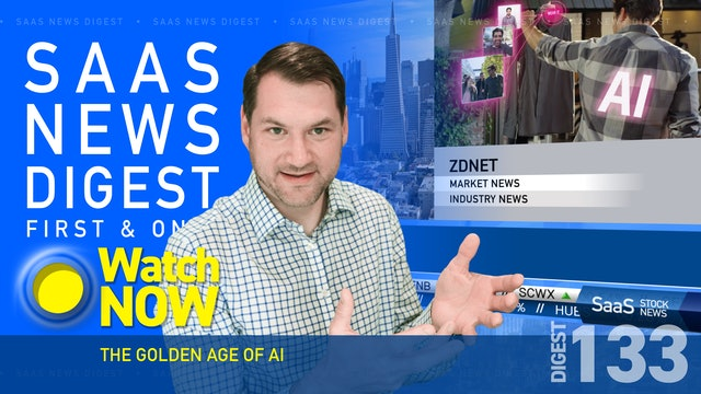 News Digest 133: The Golden Age Of AI