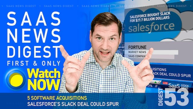 News Digest 53: 5 Software Acquisitio...