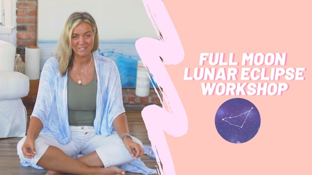 Full Moon Lunar Eclipse Workshop July 5 2020
