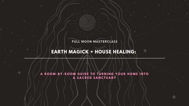 Earth Magick & Home Healing