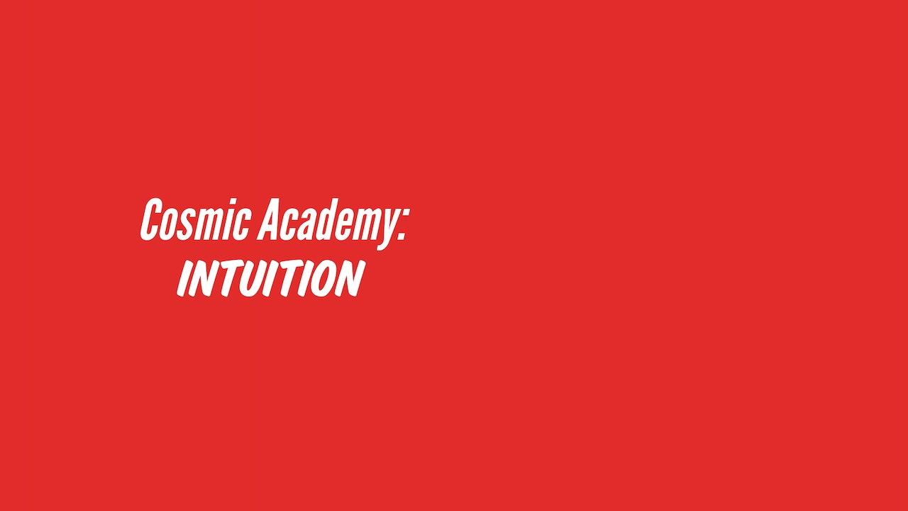 Cosmic Academy Week 2 : Intuition