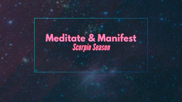 Meditate & Manifest - Scorpio Season