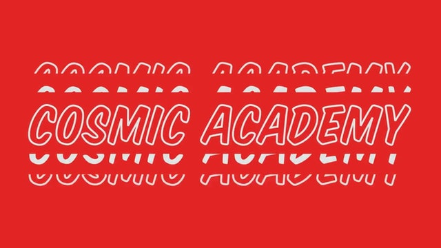 Welcome to the Cosmic Academy!