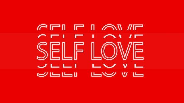 Start Your Revolution: SELF LOVE Kick-Off