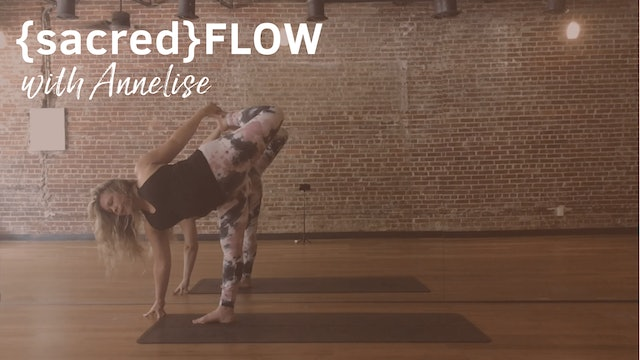 {sacred}flow All with Annelise, 35 Minutes