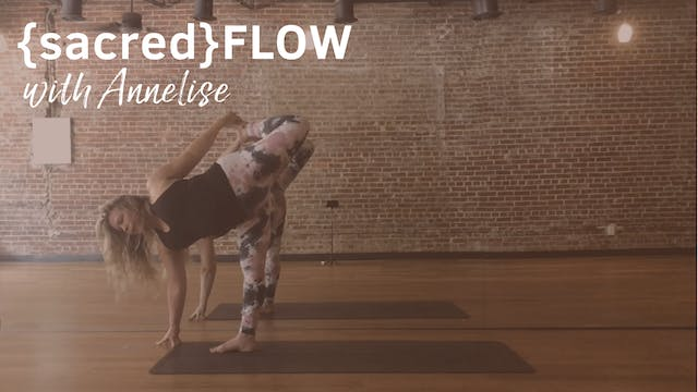 {sacred}flow All with Annelise, 35 Mi...