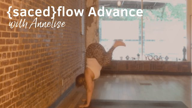 {sacred}flow Advanced with Annelise, ...