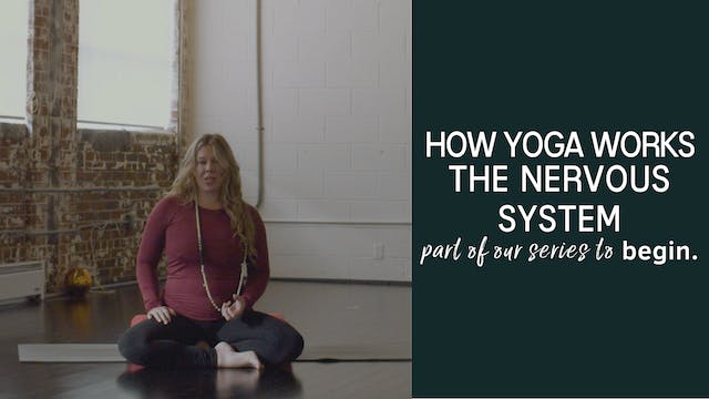 How Yoga Works...the Nervous System