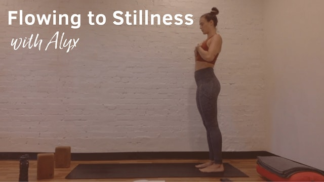 Flowing to Stillness with Alyx, 60 Minutes