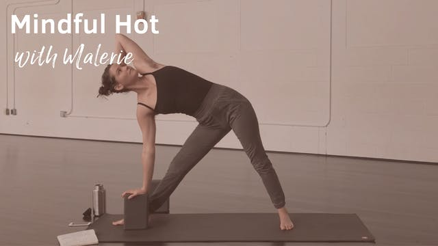 Mindful Hot with Malerie, 60 Minutes