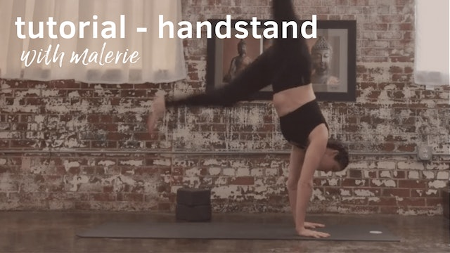 Handstand with Confidence Tutorial, with Malerie