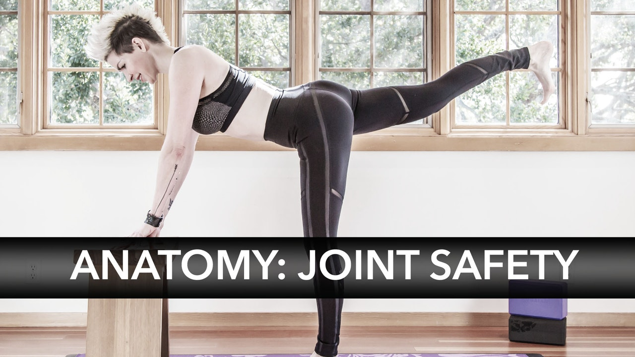 Anatomy: Joint Safety