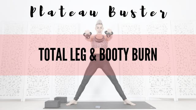 Total Leg & Booty Burn 36 mins