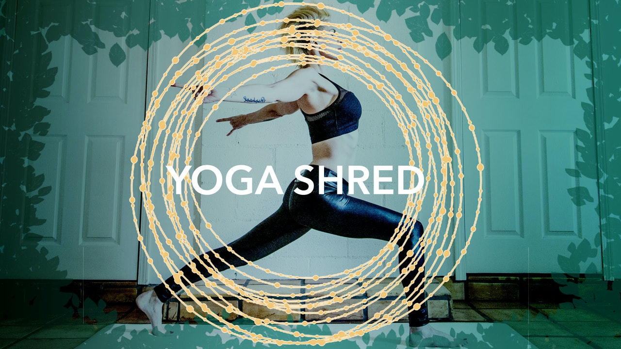 Yoga Shred® (Yoga + HIIT)
