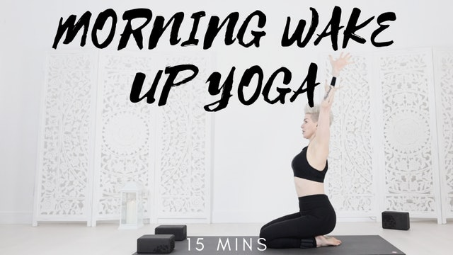 Morning Wake Up Yoga Flow 15 Mins