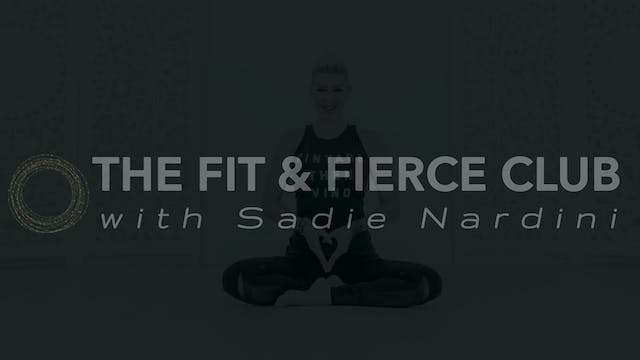 The Fit and Fierce Club with Sadie Nardini