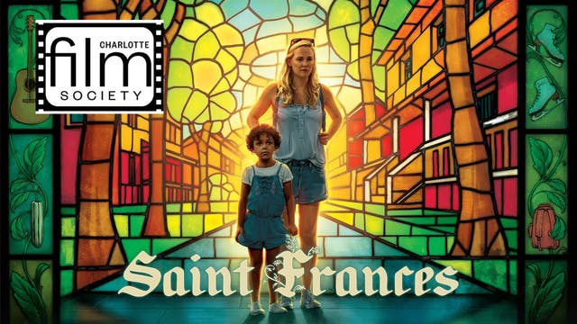 Support Charlotte Film Society - See Saint Frances