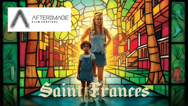 Support AfterImage Film Festival - Saint Frances