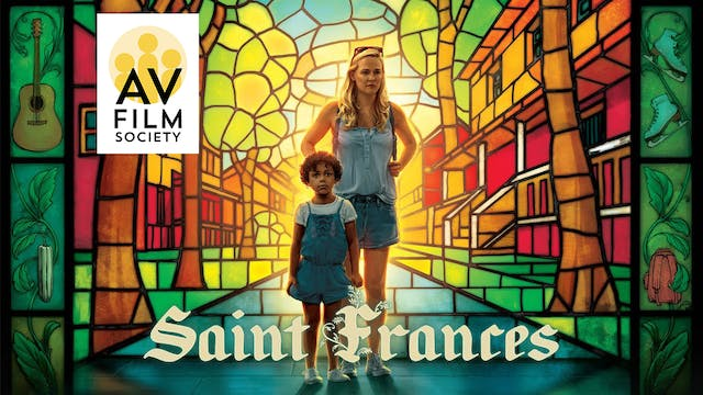 Alexander Valley Film Society - See Saint Frances