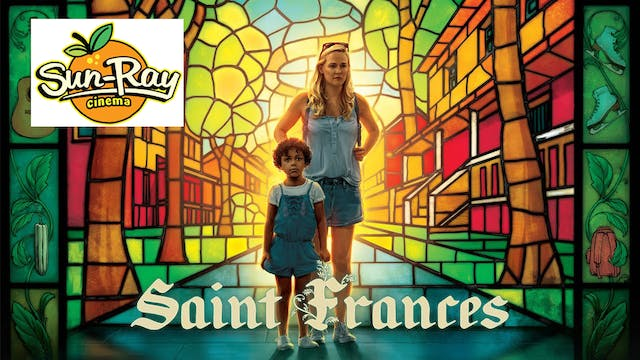 Support Sun-Ray Cinema - See Saint Frances