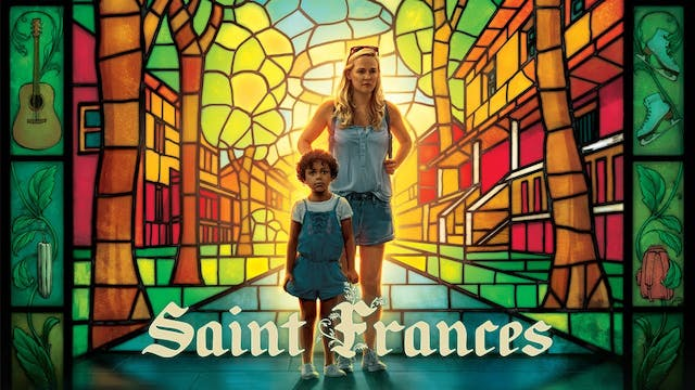 Support Lefont Film Society - Rent Saint Frances!