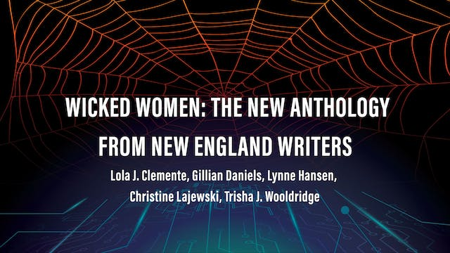 Wicked Women: The New Anthology From New England Horror Writers