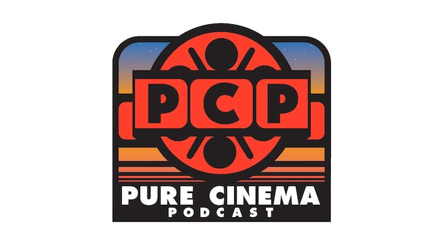 Pure Cinema Podcast - The Movies That Made Joe Dante