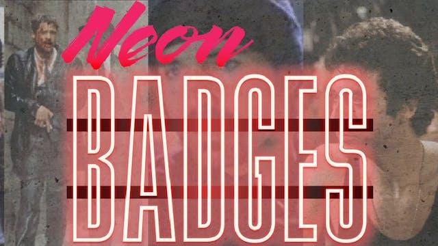 Neon Badges - Maniac Cop