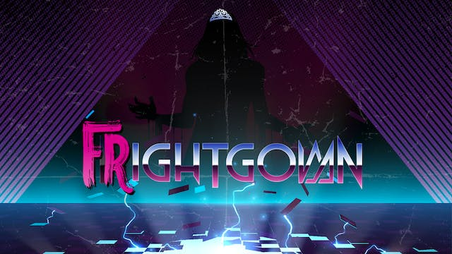 FRIGHTGOWN - Live Feed