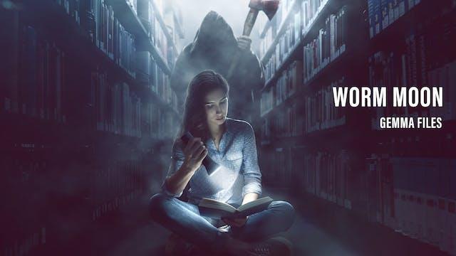 Worm Moon - Gemma Files