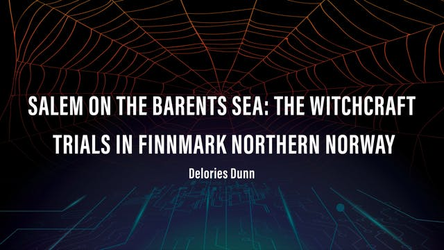 Salem on the Barents Sea: The Witchcraft Trials in Finnmark Northern Norway