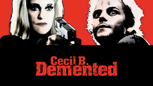 Demented Forever - 20 Years of Cecil B. DeMented