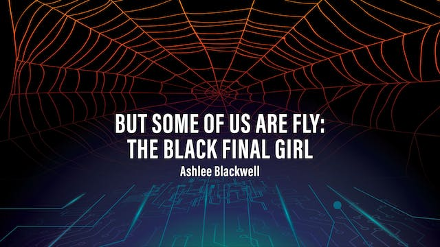 But Some Of Us Are Fly: The Black Final Girl