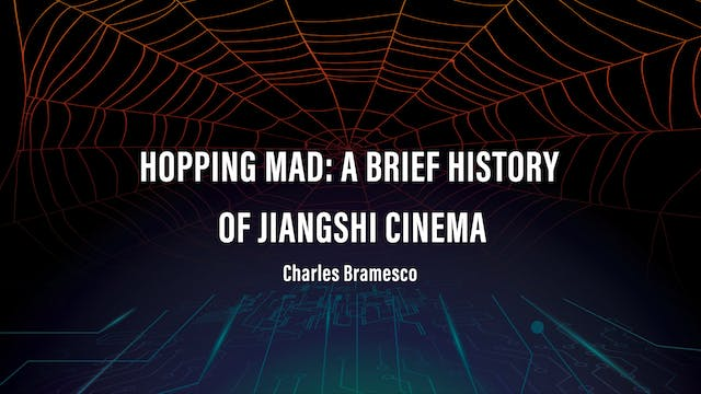 Hopping Mad: A Brief History of Jiangshi Cinema