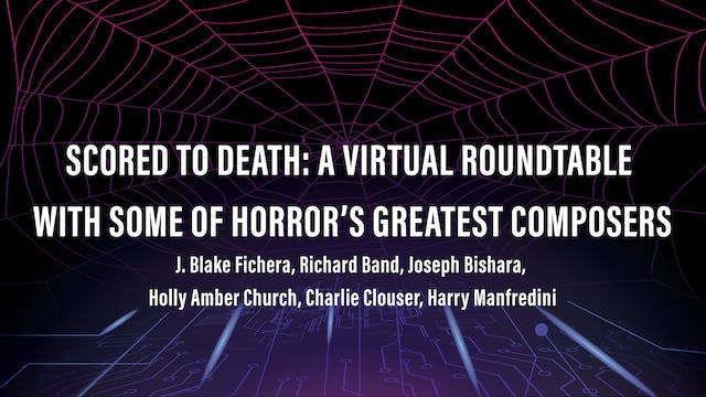 Scored To Death: A Virtual Roundtable with  Some of Horror's Greatest Composers