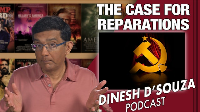 4/20/21 - THE CASE FOR REPARATIONS - Ep. 72