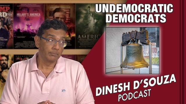 7/14/21 - UNDEMOCRATIC DEMOCRATS - Ep. 131