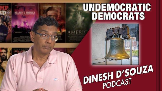 7/14/21 - UNDEMOCRATIC DEMOCRATS - Ep...