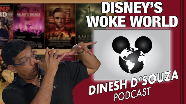5/10/21 - DISNEY'S WOKE WORLD - Ep. 86