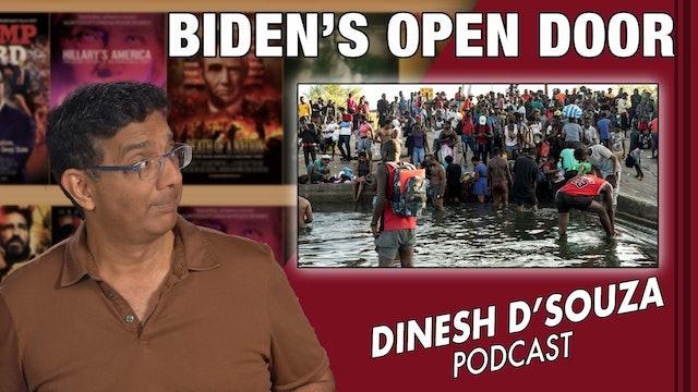 9/22/21 - BIDEN'S OPEN DOOR - Ep. 180