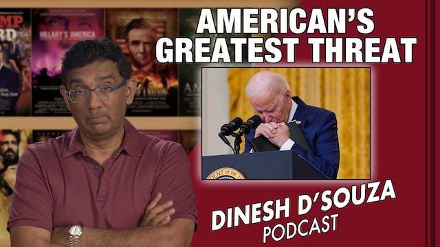 9/14/21 - AMERICA'S GREATEST THREAT -...