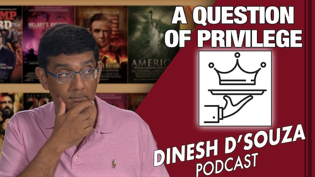 4/14/21 - A QUESTION OF PRIVILEGE - Ep. 68