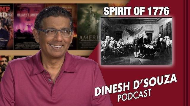 7/6/21 - SPIRIT OF 1776 - Ep. 125