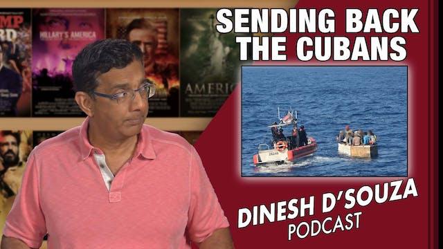 7/30/21 - SENDING BACK THE CUBANS - E...